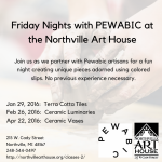 Friday Nights with Pewabic at the Northville Art House