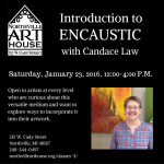 Introduction to Encausticwith Candace Law